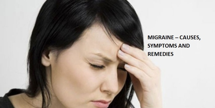 Migraine: Causes, Symptoms, Home Remedies and Treatments